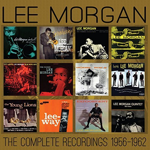 Lee Morgan Complete Recordings 1956 1962