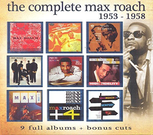 Max Roach Complete Max Roach 1953 1958