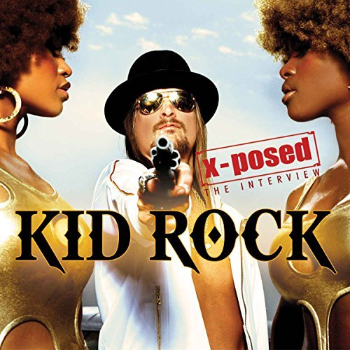 Kid Rock X Posed