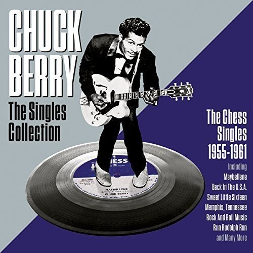Chuck Berry Complete Chess Singles As & Bs 1955 61 Complete Chess Singles As & Bs 1955 61