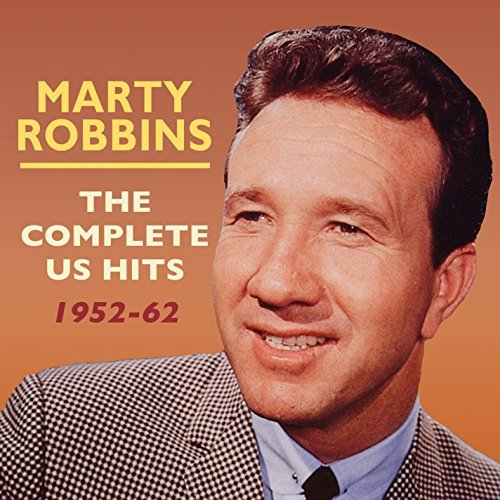 Marty Robbins Complete Us Hits 1952 62 Complete Us Hits 1952 62