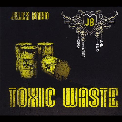 Jiles Band Toxic Waste