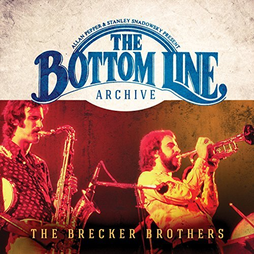 Brecker Brothers Bottom Line Archive Series (1