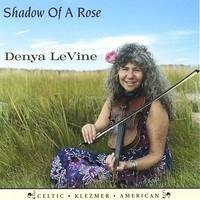 Denya Levine Shadow Of A Rose