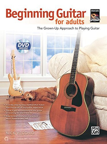 Nick Vecchio Beginning Guitar For Adults The Grown Up Approach To Playing Guitar Book & D