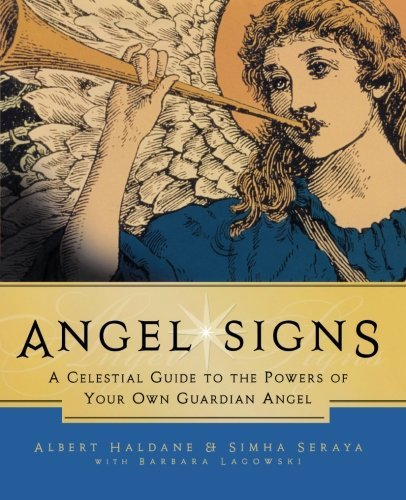 Simha Seraya Angel Signs A Celestial Guide To The Powers Of Your Own Guard