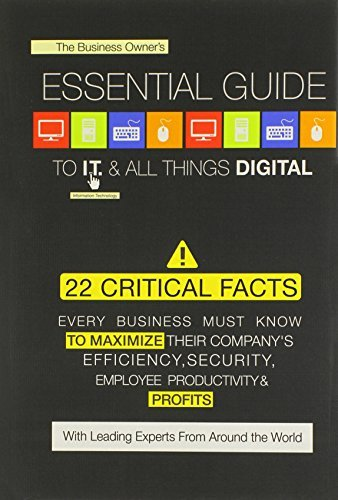 The World's Leading Experts The Business Owner's Essential Guide To I.T. & All