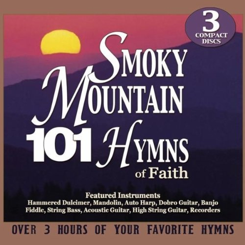Stephen Elkins 101 Smoky Mountain Hymns Of Faith