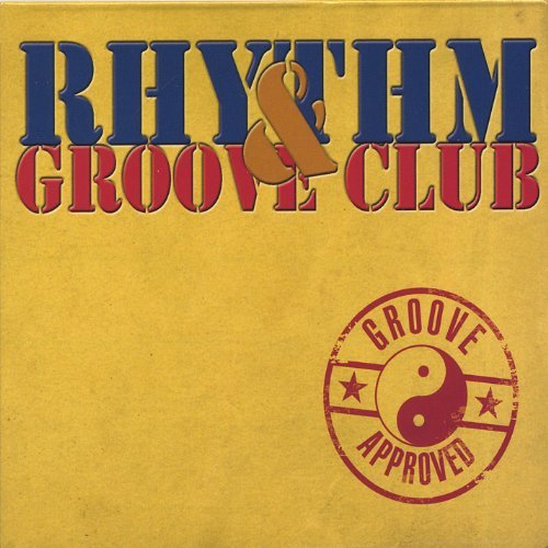Rhythm & Groove Club Groove Approved