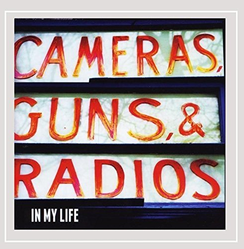 Cameras Guns & Radios In My Life