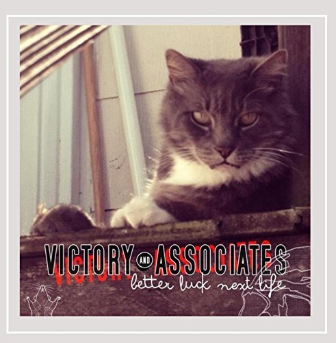 Victory & Associates Better Luck Next Life