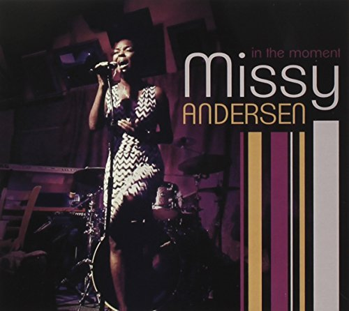 Missy Andersen In The Moment