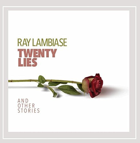 Ray Lambiase Twenty Lies (and Other Stories