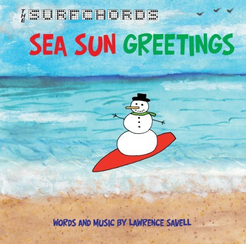 Lawrence Savell Surfchords Sea Sun Greetings