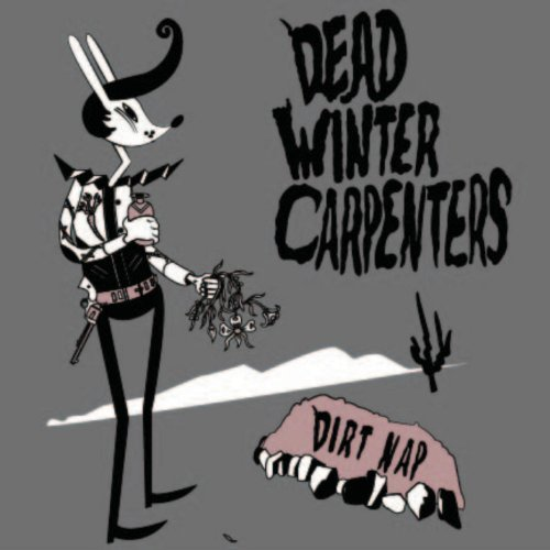 Dead Winter Carpenters Dirt Nap Ep