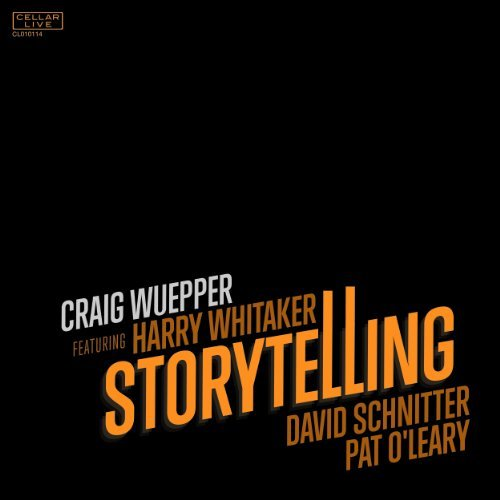 Craig Wuepper Featuring Harry Whitaker Stor