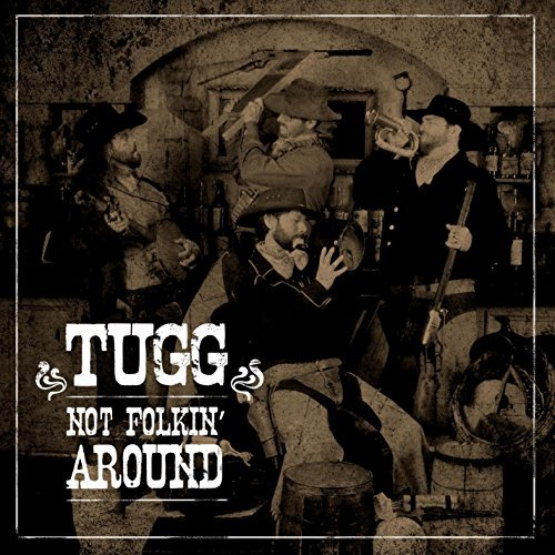 Tugg Not Folkin Around