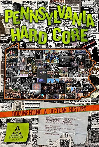 Pennsylvania Hardcore Documen Pennsylvania Hardcore Documen
