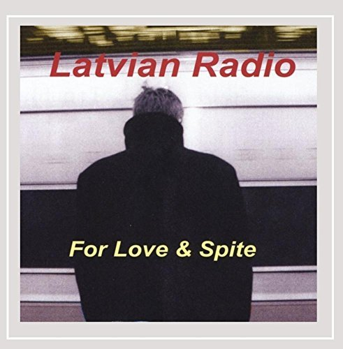 Latvian Radio For Love & Spite