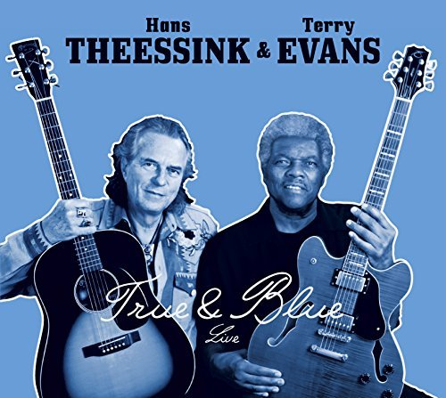 Theessink Hans & Terry Evans True & Blue