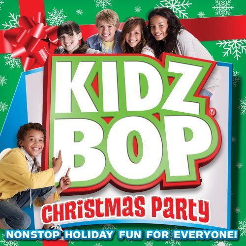 Kidz Bop Kids Kidz Bop Kids Christmas Party