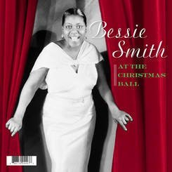 Bessie Smith At The Christmas Ball