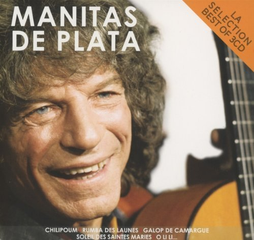 Manitas De Plata La Selection Import Eu 3 CD