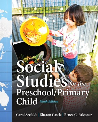 Carol Seefeldt Social Studies For The Preschool Primary Child 0009 Edition;