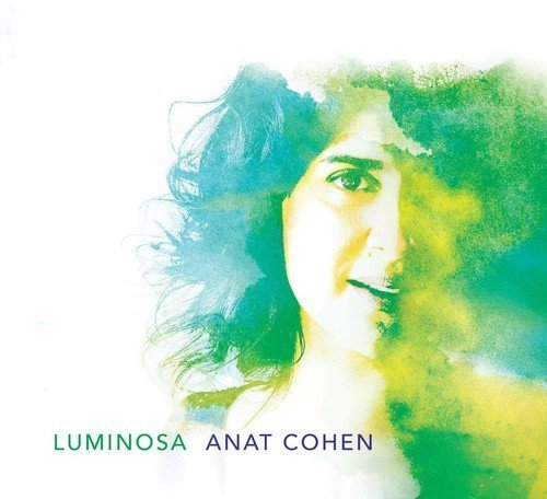 Anat Cohen Luminosa