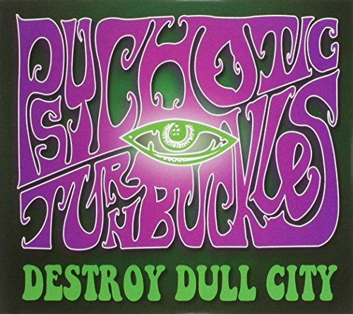 Psychotic Turnbuckles Destroy Dull City 2 CD