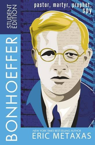 Eric Metaxas Bonhoeffer Student Edition Abridged