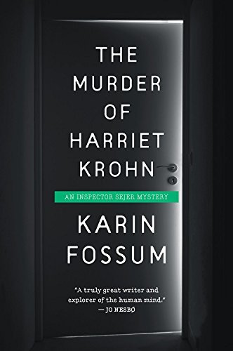Karin Fossum The Murder Of Harriet Krohn