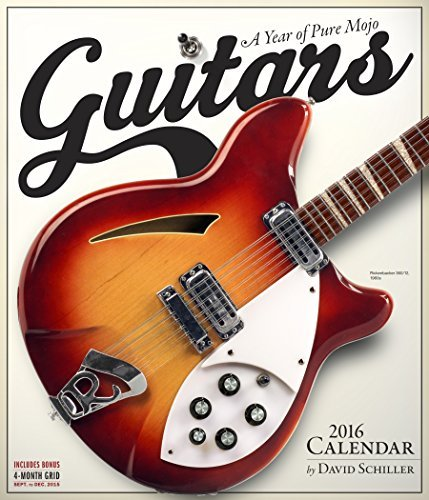 Guitars A Year Of Pure Mojo 2016 Wall Calendar