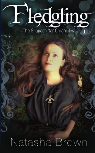 Natasha Brown Fledgling The Shapeshifter Chronicles