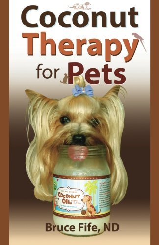 Bruce Fife Coconut Therapy For Pets