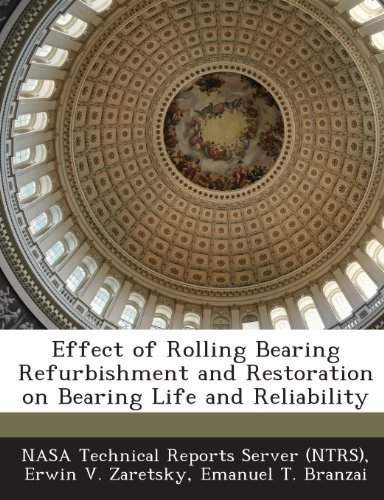 Nasa Technical Reports Server (ntrs) Effect Of Rolling Bearing Refurbishment And Restor