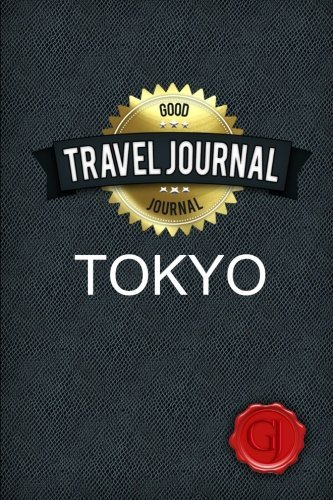 Good Journal Travel Journal Tokyo