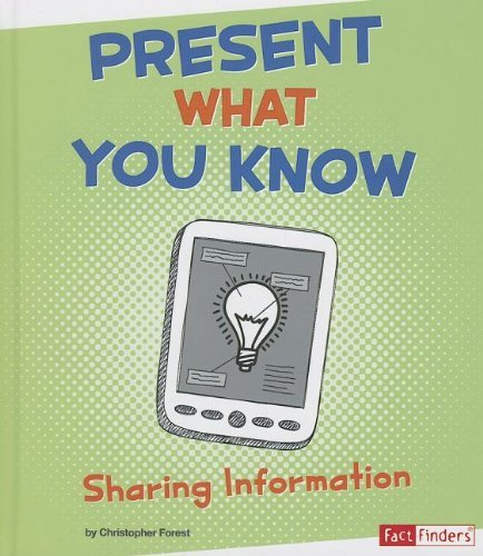 Christopher Forest Present What You Know Sharing Information