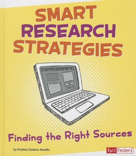 Kristine Carlson Asselin Smart Research Strategies Finding The Right Sources