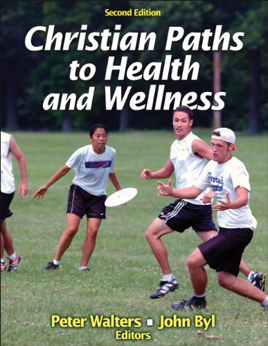 Peter Walters Christian Paths To Health And Wellness 0002 Edition;