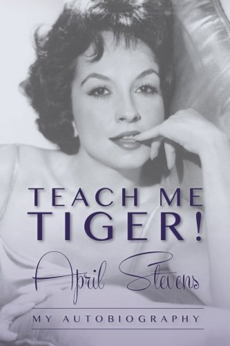 April Stevens Teach Me Tiger!