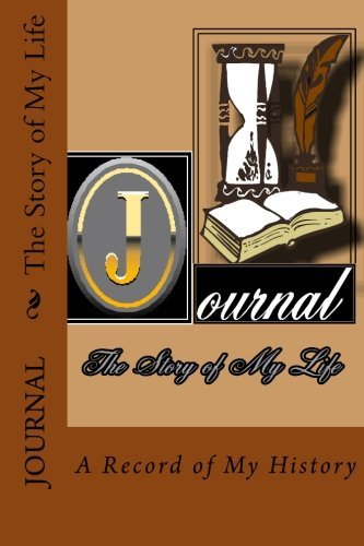 Rose Montgomery Journal The Story Of My Life Blank Book Formated For You To Record Your Own Hi