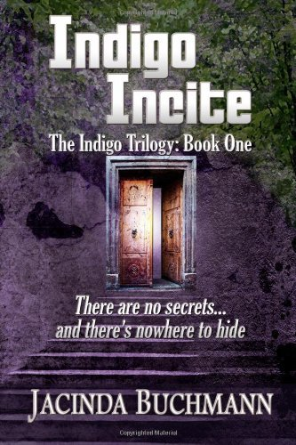 Jacinda Buchmann Indigo Incite The Indigo Trilogy Book One