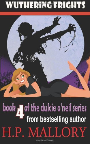 Hp Mallory Wuthering Frights The Dulcie O'neil Series
