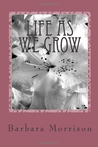 Barbara Morrison Life As We Grow