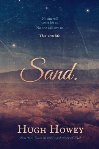 Hugh Howey Sand