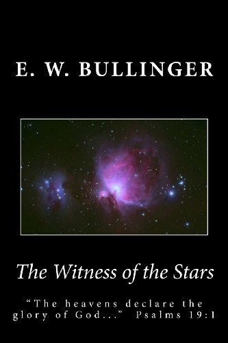 E. W. Bullinger The Witness Of The Stars