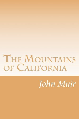 John Muir The Mountains Of California