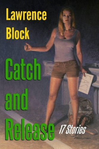 Lawrence Block Catch And Release