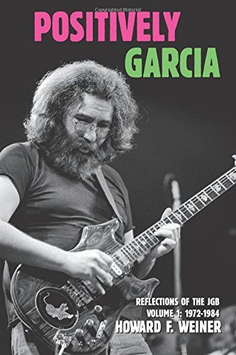Howard F. Weiner Positively Garcia Reflections Of The Jgb